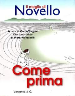 Copertina COME PRIMA MEGLIO DI NOVELLO n. - COME PRIMA MEGLIO DI NOVELLO, LONGANESI EDITORE