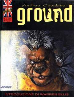 Copertina GROUND n. - GROUND copertina frezzato introduzione ellis, MADDEN COMICS
