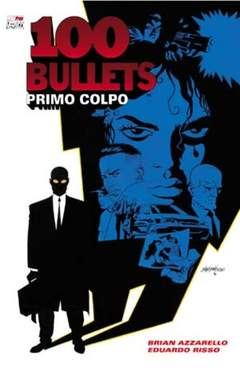 Copertina 100 BULLETS n.1 - PRIMO COLPO, MAGIC PRESS