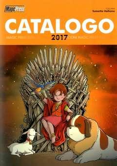 Copertina CATALOGO MAGIC 2017 Omaggio n.1 - COLLANA FUMETTO ITALIANO, MAGIC PRESS