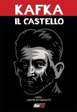 Copertina I CLASSICI DELLA LETTERATURA n. - FRANZ KAFKA: IL CASTELLO, MAGIC PRESS