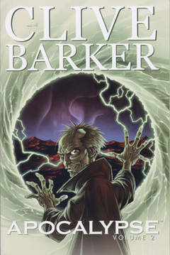 Copertina CLIVE BARKER - APOCALYPSE n.2 - CLIVE BARKER - APOCALYPSE VOL.2, MAGIC PRESS
