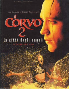 Copertina CORVO 2 DIARIO DEL FILM n.0 - IL CORVO 2 DIARIO DEL FILM, MAGIC PRESS