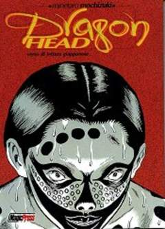 Copertina DRAGON HEAD M10 n.2 - DRAGON HEAD N. 2, MAGIC PRESS