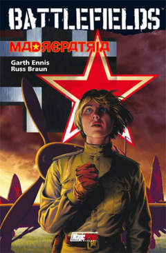 Copertina ENNIS' BATTLEFIELDS n.6 - ENNIS' BATTLEFIELDS VOL.6: MADREPATRIA, MAGIC PRESS