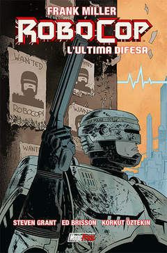 Copertina FRANK MILLER ROBOCOP n.2 - FRANK MILLER ROBOCOP VOL.2: L'ULTIMA DIFESA, MAGIC PRESS