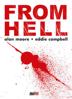 Copertina FROM HELL l'integrale n.ed. n. - FROM HELL - L'INTEGRALE, MAGIC PRESS
