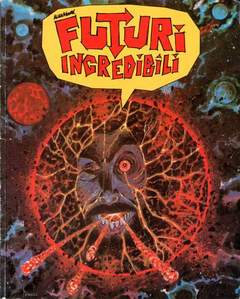 Copertina FUTURI INCREDIBILI n.0 - FUTURI INCREDIBILI, MAGIC PRESS
