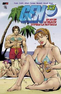 Copertina GEN 13 QUANDO REALTA' SUPERA F n.0 - CHIAMATO STRANO STRANISSIMO DA ANTEPRIMA, E' WIRED, MAGIC PRESS