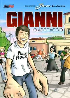 Copertina GIANNI n. - GIANNI - IO ABBRACCIO, MAGIC PRESS