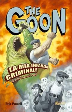 Copertina GOON n.2 - LA MIA INFANZIA CRIMINALE (E ALTRI RACCONTI PESI), MAGIC PRESS