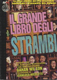 Copertina GRANDI LIBRI n.2 - IL GRANDE LIBRO DEGLI STRAMBI, MAGIC PRESS