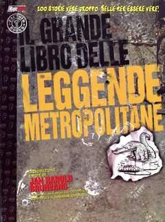 Copertina GRANDI LIBRI n.1 - LEGGENDE METROPOLITANE, MAGIC PRESS