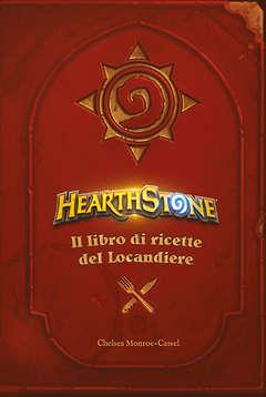 Copertina HEARTHSTONE n. - IL LIBRO DI RICETTE DEL LOCANDIERE, MAGIC PRESS