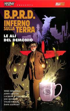Copertina HELLBOY PRESENTA BPRD INFERNO SULLA TERRA n.10 - LE ALI DEL DEMONIO, MAGIC PRESS