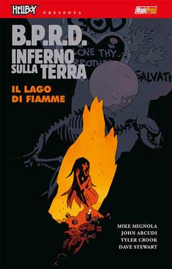 Copertina HELLBOY PRESENTA BPRD INFERNO SULLA TERRA n.8 - IL LAGO DI FIAMME, MAGIC PRESS