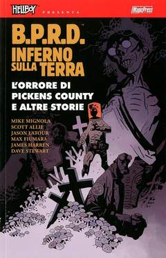 Copertina HELLBOY PRESENTA BPRD INFERNO SULLA TERRA n.5 - L'ORRORE DI PICKENS COUNTY E ALTRE STORIE, MAGIC PRESS