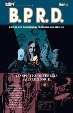 Copertina HELLBOY PRESENTA B.P.R.D. n.2 - LO SPIRITO DI VENEZIA E ALTRE STORIE, MAGIC PRESS