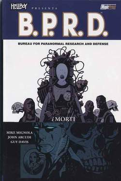 Copertina HELLBOY PRESENTA B.P.R.D. Rist n.4 - I MORTI, MAGIC PRESS