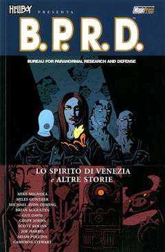 Copertina HELLBOY PRESENTA B.P.R.D. Rist n.2 - LO SPIRITO DI VENEZIA E ALTRE STORIE, MAGIC PRESS