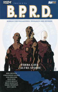 Copertina HELLBOY PRESENTA B.P.R.D. Rist n.1 - TERRA CAVA E ALTRE STORIE, MAGIC PRESS