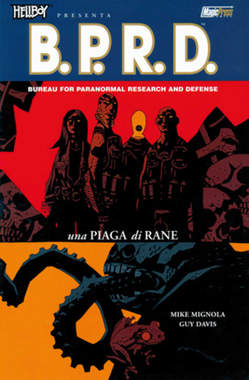 Copertina HELLBOY PRESENTA B.P.R.D. Rist n.3 - UNA PIAGA DI RANE, MAGIC PRESS