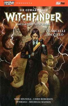 Copertina HELLBOY PRESENTA WITCHFINDER n.5 - I CANCELLI DEL CIELO, MAGIC PRESS