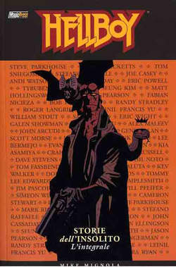 Copertina HELLBOY: STORIE DELL'INSOLITO - L'INTEGRALE n. - HELLBOY: STORIE DELL'INSOLITO - L'INTEGRALE, MAGIC PRESS