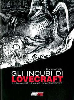 Copertina INCUBI DI LOVECRAFT n. - GLI INCUBI DI LOVECRAFT	, MAGIC PRESS