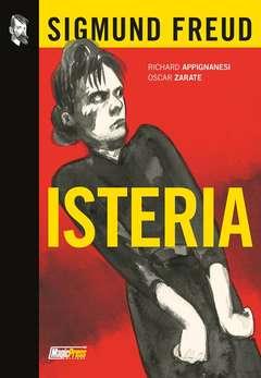 Copertina ISTERIA n. - SIGMUND FREUD: ISTERIA, MAGIC PRESS