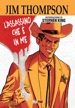 Copertina JIM THOMPSON: L'ASSASSINO CHE E' IN ME n. - JIM THOMPSON: L'ASSASSINO CHE E' IN ME, MAGIC PRESS
