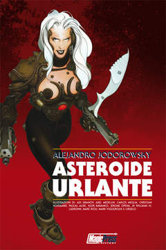 Copertina JODOROWSKY n. - ASTEROIDE URLANTE, MAGIC PRESS