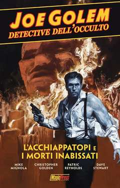 Copertina JOE GOLEM n.1 - L'ACCHIAPPATOPI E I MORTI INABISSATI, MAGIC PRESS