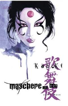 Copertina KABUKI MASCHERE DEL NOH n.0 - KABUKI MASCHERE DEL NOH, MAGIC PRESS