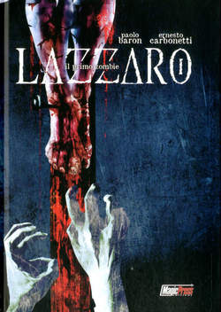 Copertina LAZZARO IL PRIMO ZOMBIE n. - LAZZARO, IL PRIMO ZOMBIE, MAGIC PRESS