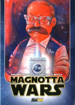Copertina MAGNOTTA WARS n. - MAGNOTTA WARS, MAGIC PRESS
