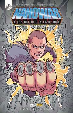 Copertina NANOWAR L'Integrale n. - I CUSTODI DELL'ACCIAIO INOX, MAGIC PRESS