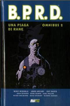 Copertina B.P.R.D. Omnibus n.2 - UNA PIAGA DI RANE 2, MAGIC PRESS