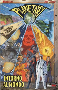 Copertina PLANETARY n.1 - INTORNO AL MONDO, MAGIC PRESS