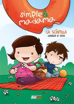 Copertina SIMPLE & MADAMA n.1 - LA SCINTILLA, MAGIC PRESS