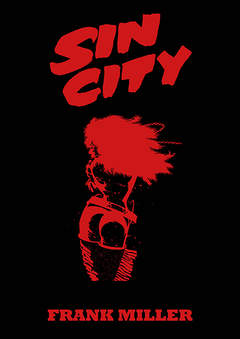 Copertina SIN CITY - L'INTEGRALE n.1 - SIN CITY - L'INTEGRALE VOL.1, MAGIC PRESS
