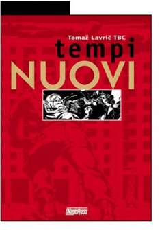 Copertina TEMPI NUOVI n.0 - TEMPI NUOVI, MAGIC PRESS