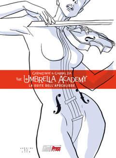 Copertina THE UMBRELLA ACADEMY n.1 - THE UMBRELLA ACADEMY VOL.1: LA SUITE DELL'APOCALISSE, MAGIC PRESS
