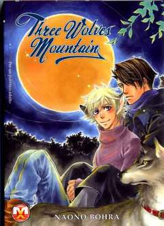 Copertina THREE WOLVES MOUNTAIN n. - THREE WOLVES MOUNTAIN, MAGIC PRESS