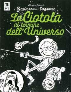 Copertina CIOTOLA AL TERMINE DELL'... n. - LA CIOTOLA AL TERMINE DELL'UNIVERSO, MANFONT