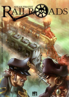Copertina STEAM PIRATE'S RAILROADS n.1 - RAILROADS, MANFONT