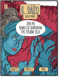 Copertina SUBLIMI BANALITA' QUOTIDIANE.. n. - SUBLIMI BANALITA' QUOTIDIANE PER PERSONE BLU, MANFONT