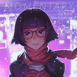 Copertina MOMENTARY ART OF ILYA KUVSHINO n. - MOMENTARY THE ART OF ILYA KUVSHINOV, MANGASENPAI