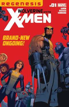 Copertina WOLVERINE & THE X-MEN n.1 - Welcome To The X-Men! Now Die!, MARVEL COMICS USA