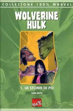 Copertina 100% MARVEL n.7 - WOLVERINE/HULK STORIA DI POE, MARVEL ITALIA